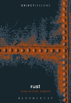 Rust by Jean-Michel Rabate