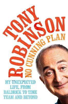 No Cunning Plan by Sir Tony Robinson