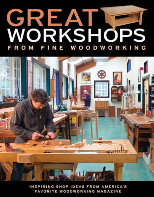 """Great Workshops from """"Fine Woodworking"""" by"""