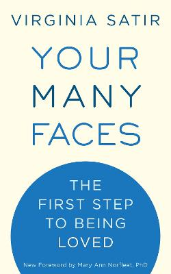 Your Many Faces by Virginia M. Satir