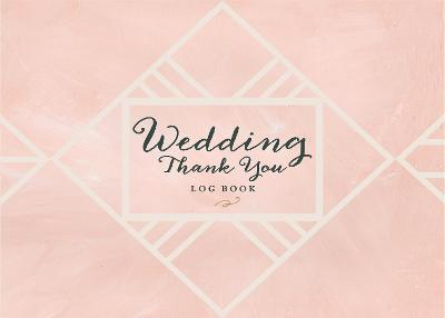 Wedding Thank You Journal by Editors of Rock Point