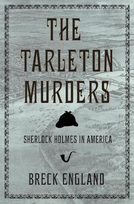 Tarleton Murders by Breck England