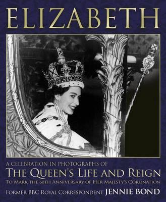 Elizabeth by Jennie Bond