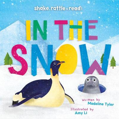 In the Snow by Madeline Tyler