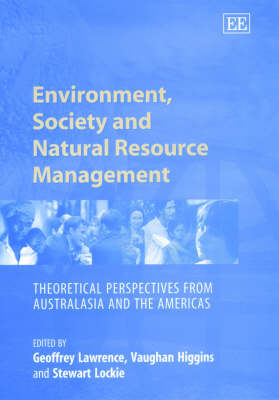 Environment, Society and Natural Resource Management by Vaughan Higgins