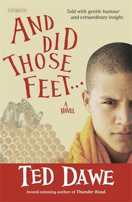And Did Those Feet... by Ted Dawe