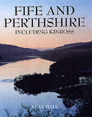 Fife and Perthshire by Alan Hall