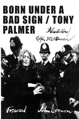 Born Under a Bad Sign by Tony Palmer
