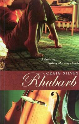 Rhubarb by Craig Silvey
