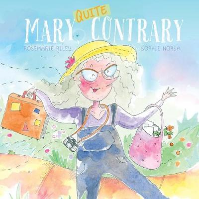 Mary, Quite Contrary by Rosemarie Riley