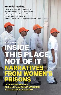 Inside This Place, Not of It by Ayelet Waldman