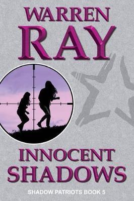 Innocent Shadows by Warren Ray