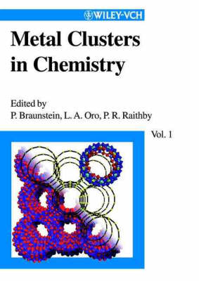 Metal Clusters in Chemistry by Luis A. Oro