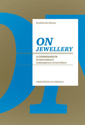 On Jewellery by Liesbeth den Besten