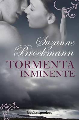 Tormenta Inminente by Suzanne Brockmann