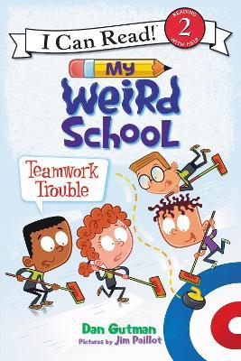 My Weird School: Teamwork Trouble book