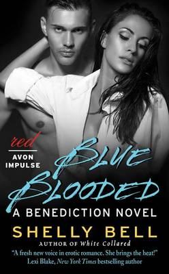 Blue Blooded by Shelly Bell