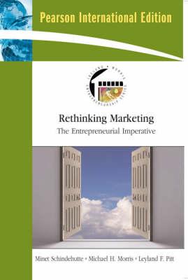 Rethinking Marketing by Minet Schindehutte