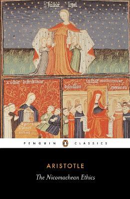 The Nicomachean Ethics by Aristotle