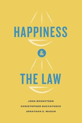 Happiness and the Law by John Bronsteen