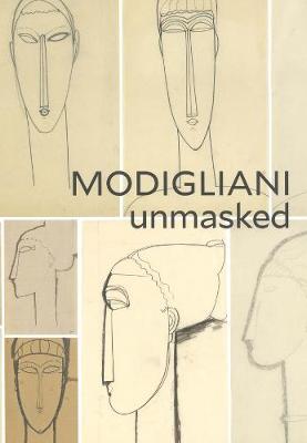 Modigliani Unmasked book