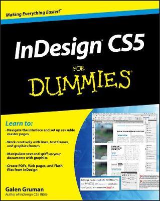 InDesign CS5 For Dummies by Galen Gruman