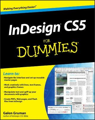 InDesign CS5 For Dummies by Galen Gruman