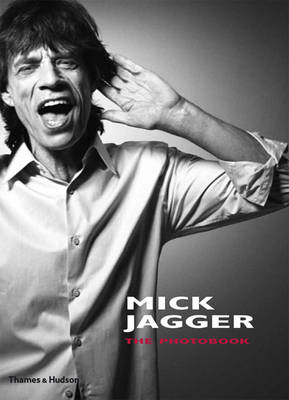 Mick Jagger: The Photobook by Francois Hebel