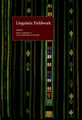 Linguistic Fieldwork by Paul Newman