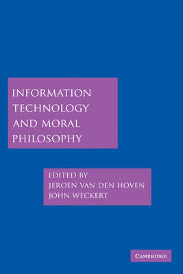 Information Technology and Moral Philosophy book