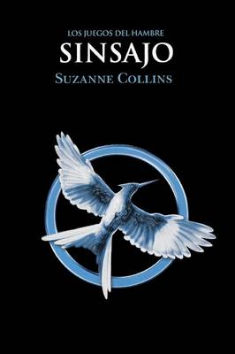 Sinsajo by Suzanne Collins