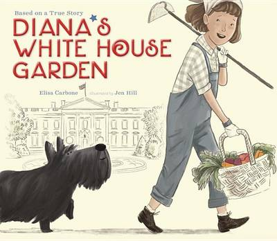 Diana's White House Garden by Rosemary Wells