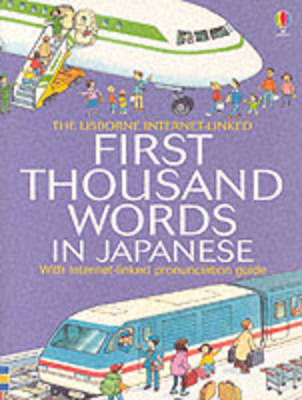 First 1000 Words: Japanese by Heather Amery