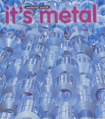 It's Metal by Nicola Edwards