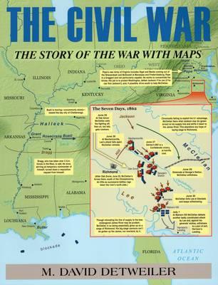 The Civil War by M. David Detweiler