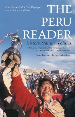 The Peru Reader by Orin Starn