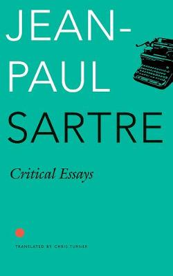 Critical Essays  Situations 1 by Jean-Paul Sartre