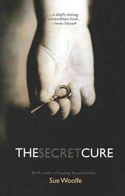 Secret Cure by Sue Woolfe