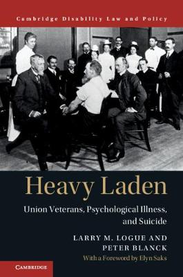 Heavy Laden by Larry M. Logue