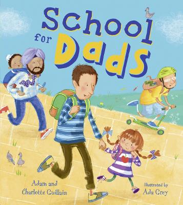 School for Dads by Adam Guillain