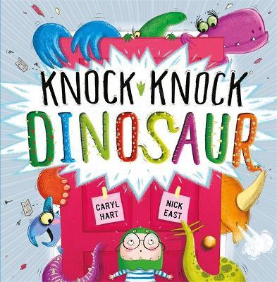 Knock Knock Dinosaur by Caryl Hart