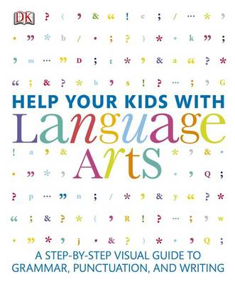 Help Your Kids with Language Arts by DK Publishing