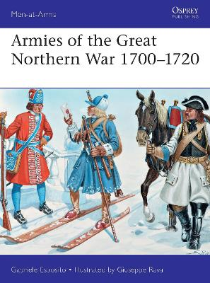 Armies of the Great Northern War 1700-1720 book