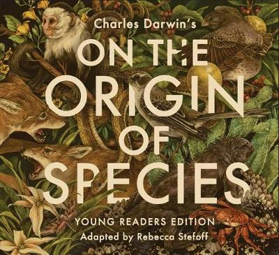 On the Origin of Species by Rebecca Stefoff