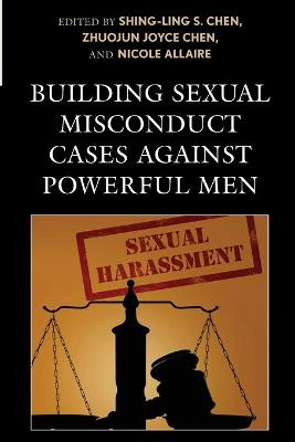 Building Sexual Misconduct Cases against Powerful Men book
