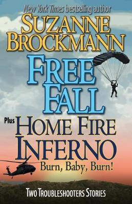 Free Fall & Home Fire Inferno (Burn, Baby, Burn) by Suzanne Brockmann