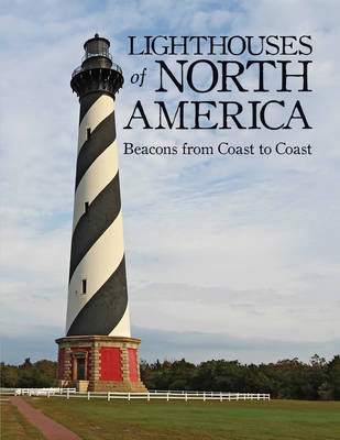 Lighthouses of North America by Sylke Jackson