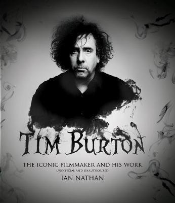 Tim Burton by Ian Nathan