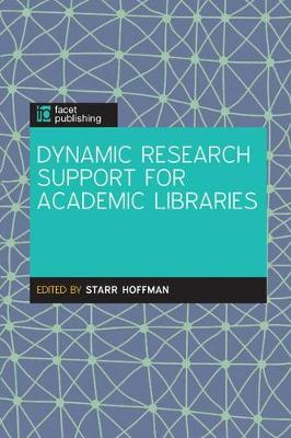 Dynamic Research Support in Academic Libraries by Starr Hoffman