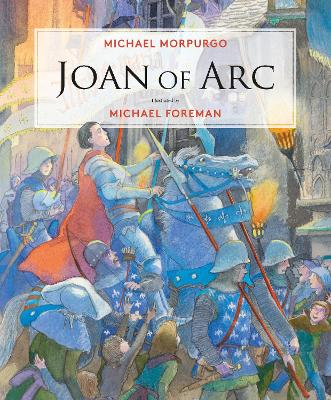 Joan of Arc by Michael Morpurgo